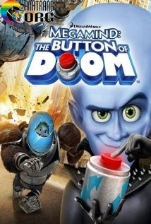 KE1BABB-XE1BAA5u-C490E1BAB9p-Trai-NC3BAt-BE1BAA5m-CE1BBA7a-Doom-Megamind-The-Button-of-Doom-2011