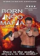 Sinh ra từ Mafia