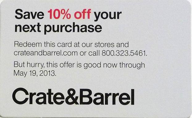 one 1 crate barrel coupon save 10 off store online phone purchase 5 19 2013 ebay. Black Bedroom Furniture Sets. Home Design Ideas